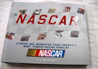 The NASCAR Family Album Book America's Famous Famlies
